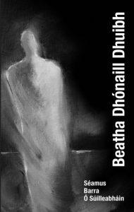 Beatha Dhonaill Dhuibh