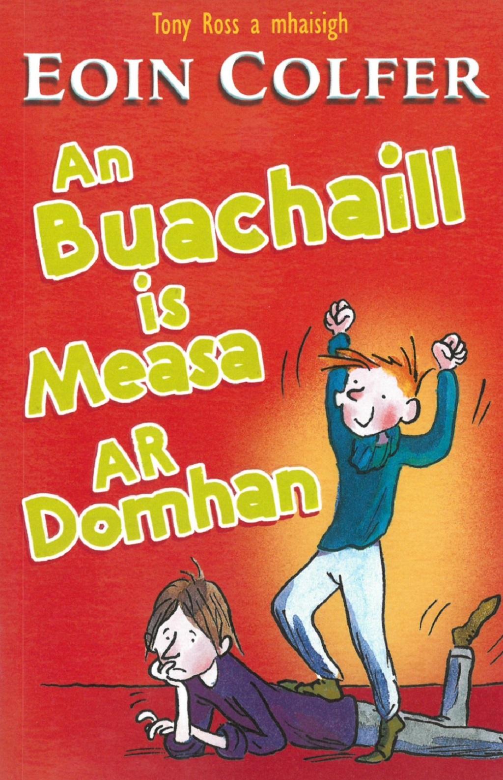 Eoin Colfer - AnBuachaill Is Measa Ar Domhan