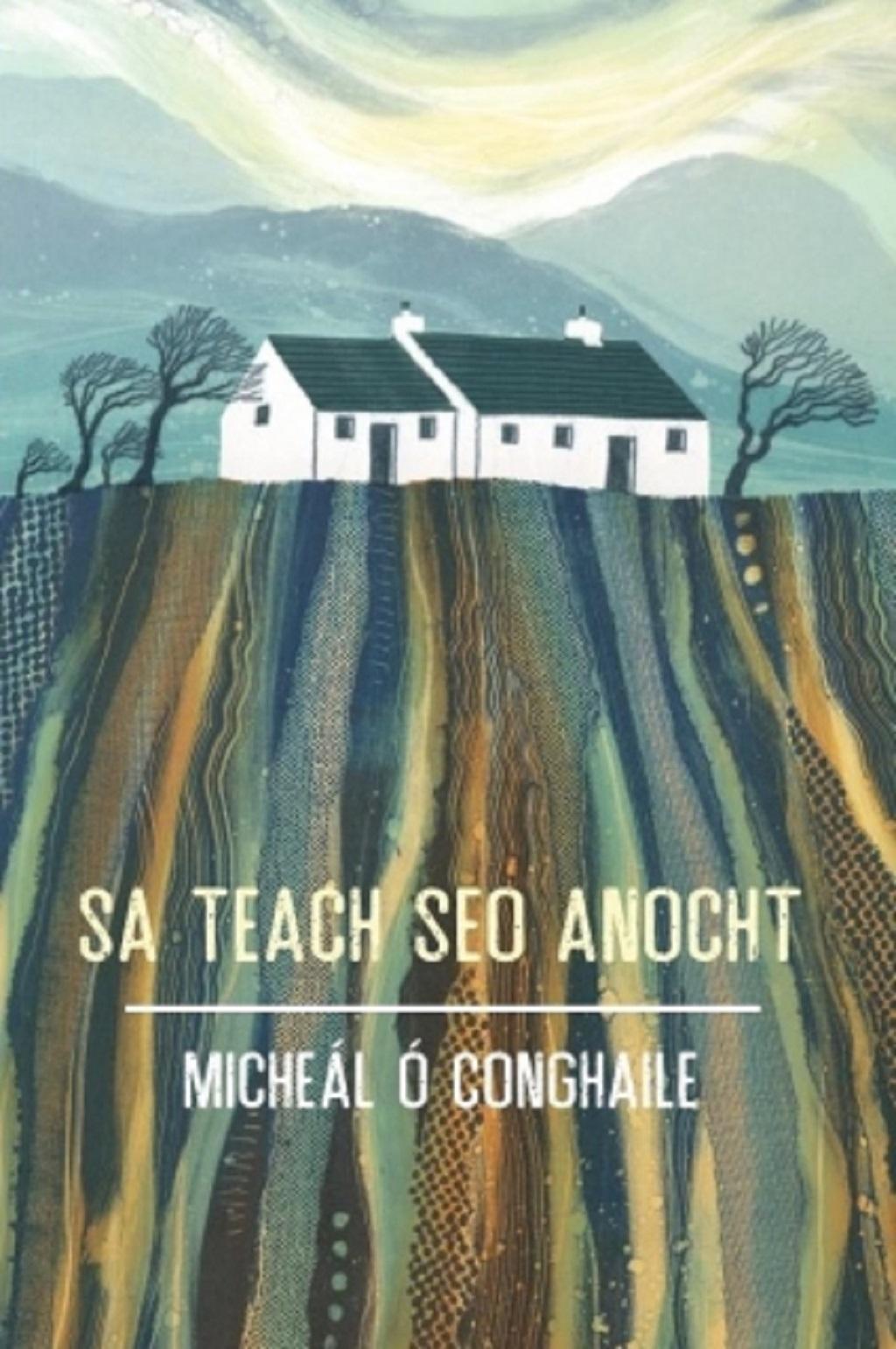 Sa Teach Seo Anocht le Micheal Ó Conghaile